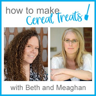 Beth and Meaghan from How To Make Cereal Treats